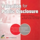 Valuation for Public Disclosure: A practice Manuel in valuing properties in Hong Kong and China